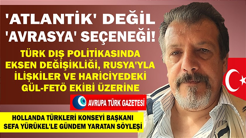 yurukel soylesi turk dispolitikasi rusya gul feto2