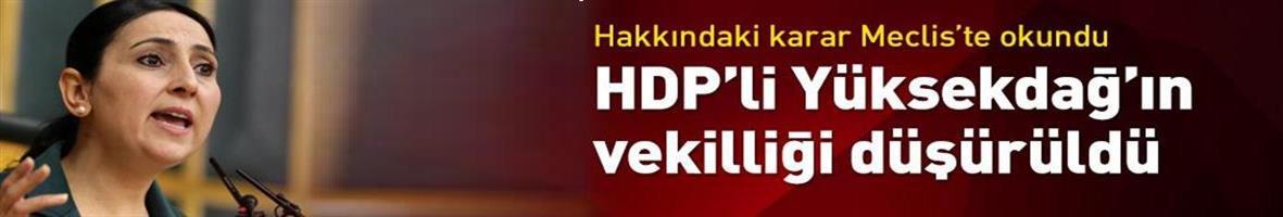 TBMM, HDP Eş Genel Başkanı Figen Yüksekdağ'ın vekilliğini düşürdü